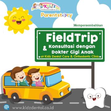 Field Trip dan Konsultasi Gigi Anak