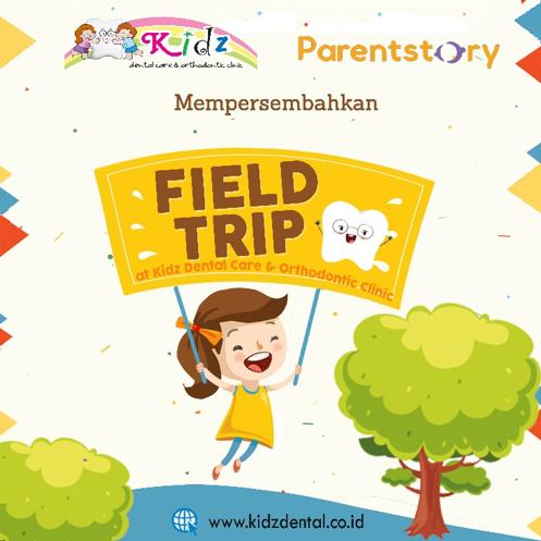 Field Trip ke Dokter Gigi Anak